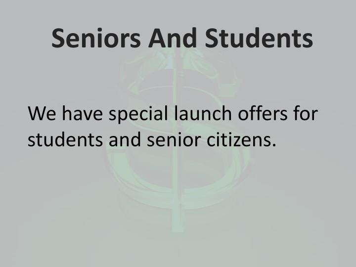 Seniors And Students
