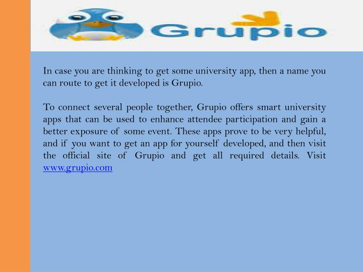 In case you are thinking to get some university app, then a name you can route to get it developed is