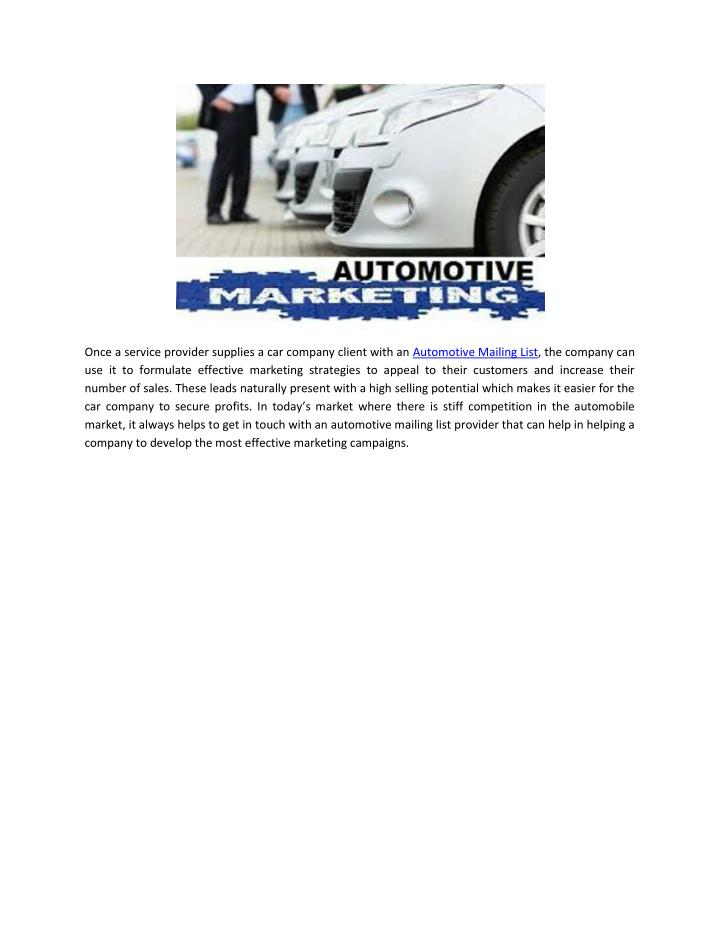 Once a service provider supplies a car company client with an Automotive Mailing List, the company can