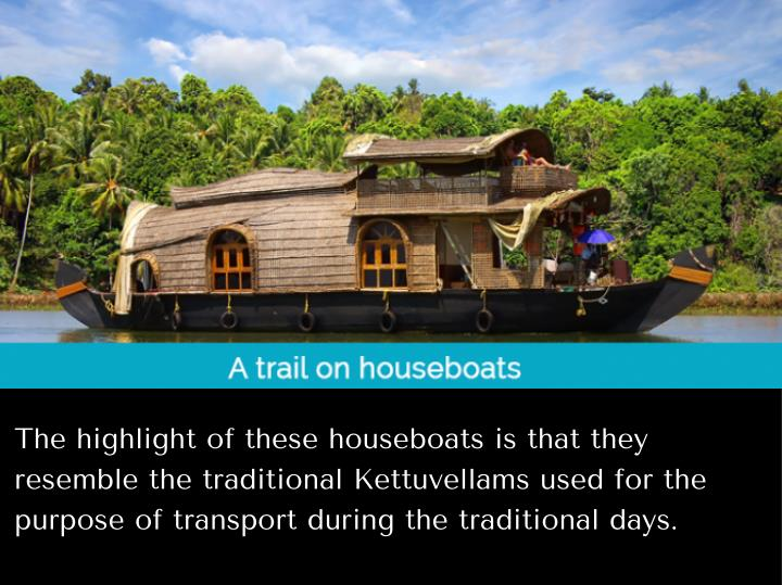The highlight of these houseboats is that they