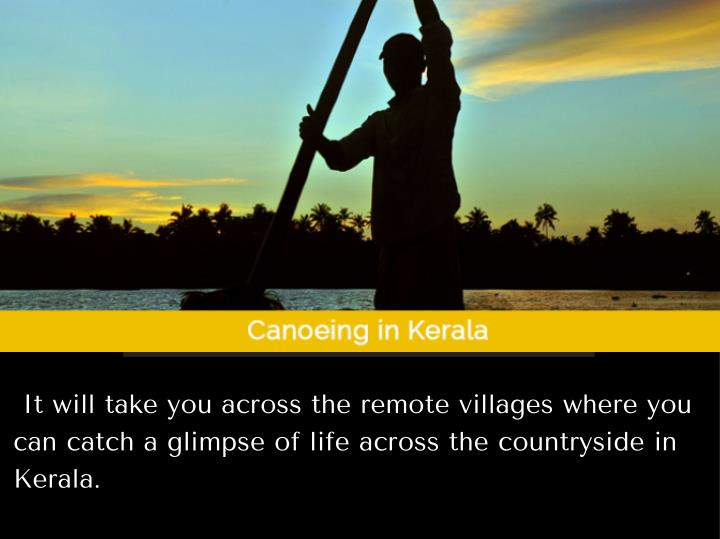 It will take you across the remote villages where you