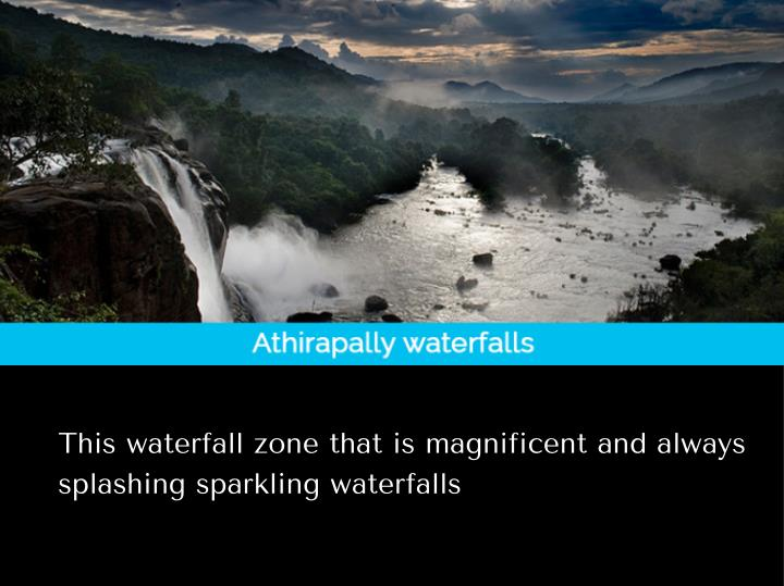 This waterfall zone that is magnificent and always