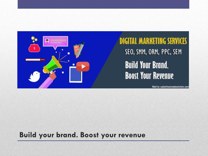 Build your brand. Boost your revenue