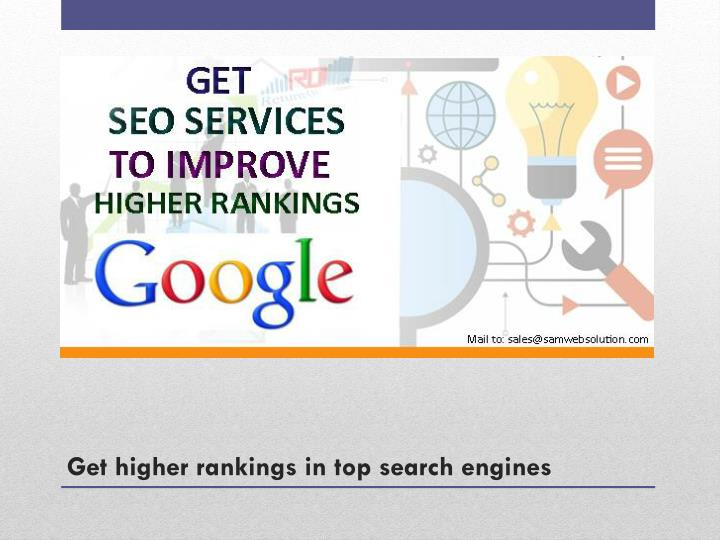 Get higher rankings in top search engines