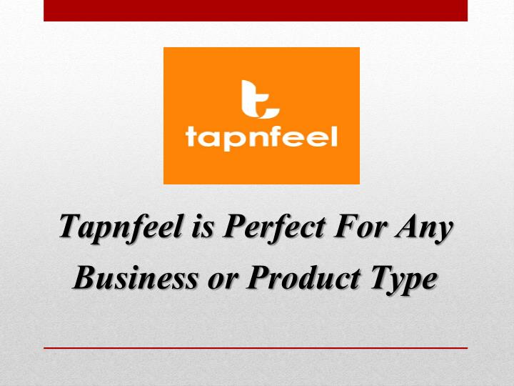 Tapnfeel is Perfect