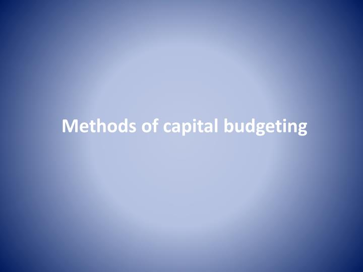 Methods of capital budgeting