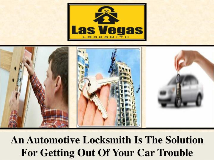 An Automotive Locksmith Is The Solution For Getting Out Of Your Car Trouble