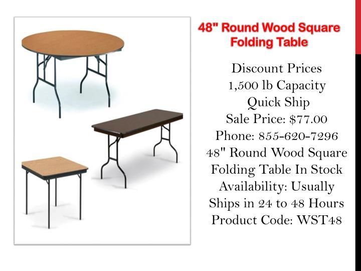 "48"" Round Wood Square"