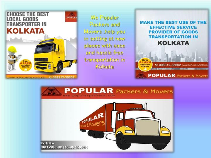 We Popular Packers and Movers ,help you in