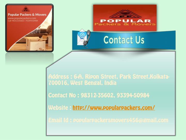 Address : 6-A, Ripon Street, Park Street,Kolkata-700016, West Bengal, India