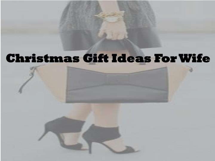 Christmas Gift Ideas For