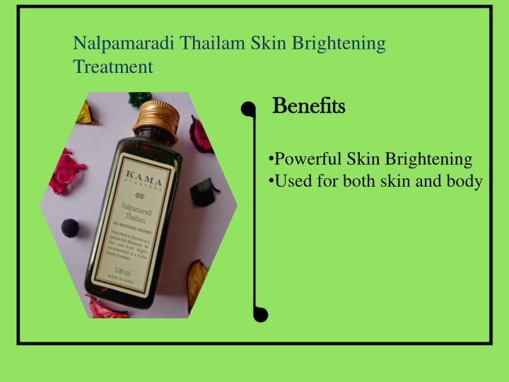 Nalpamaradi Thailam Skin Brightening Treatment