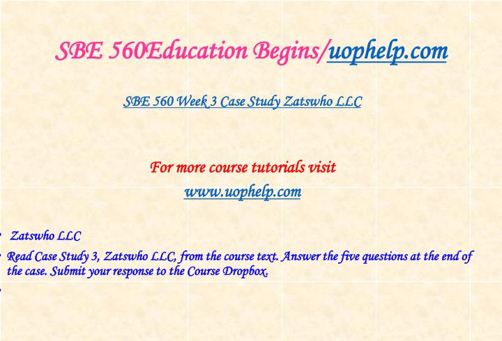 SBE 560Education Begins/