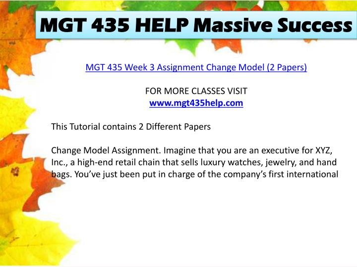 MGT 435 HELP Massive Success