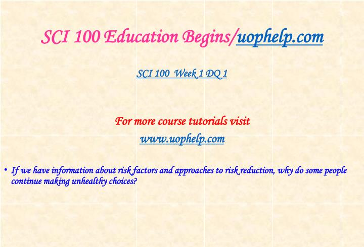 Sci 100 education begins uophelp com2