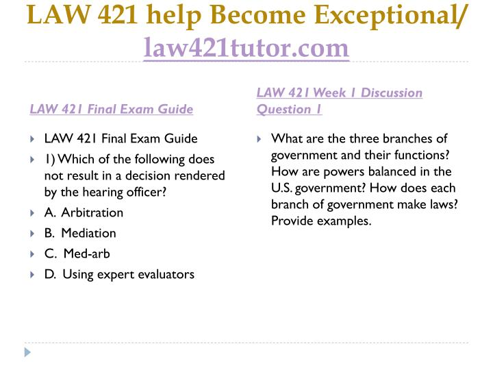 Law 421 help become exceptional law421tutor com1