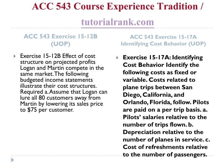 ACC 543 Course Experience Tradition /