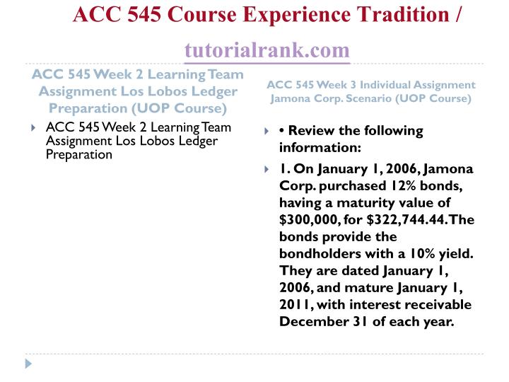 Acc 545 course experience tradition tutorialrank com2