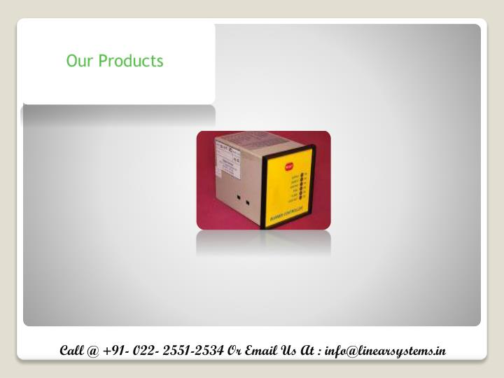 Call @ +91- 022-