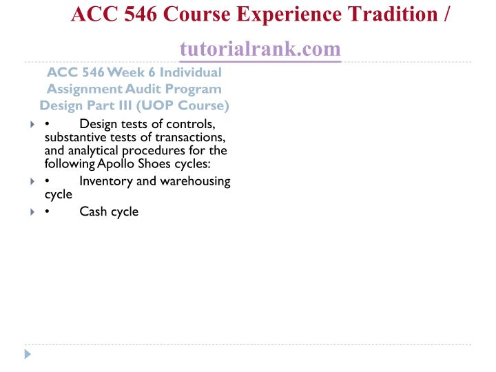ACC 546 Course Experience Tradition /