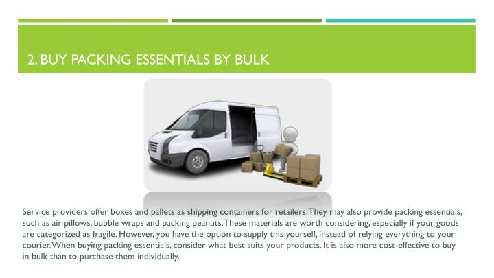 2. Buy packing essentials by bulk