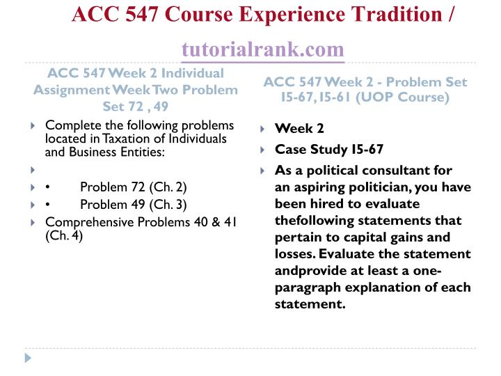 ACC 547 Course Experience Tradition /