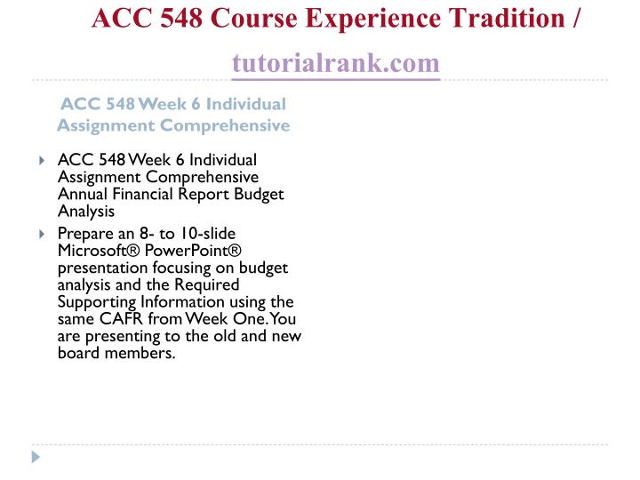 ACC 548 Course Experience Tradition /
