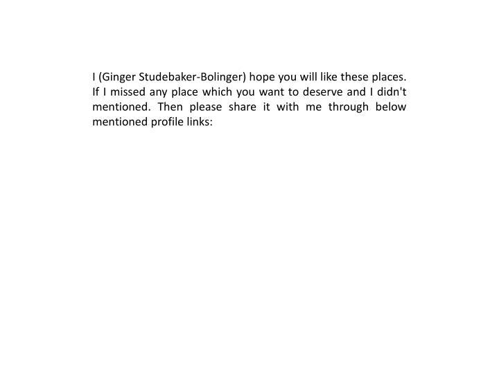 I (Ginger Studebaker-