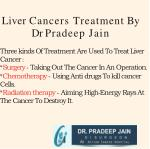 liver cancers treatment by dr pradeep jain