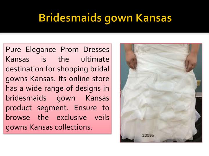 Bridesmaids gown kansas