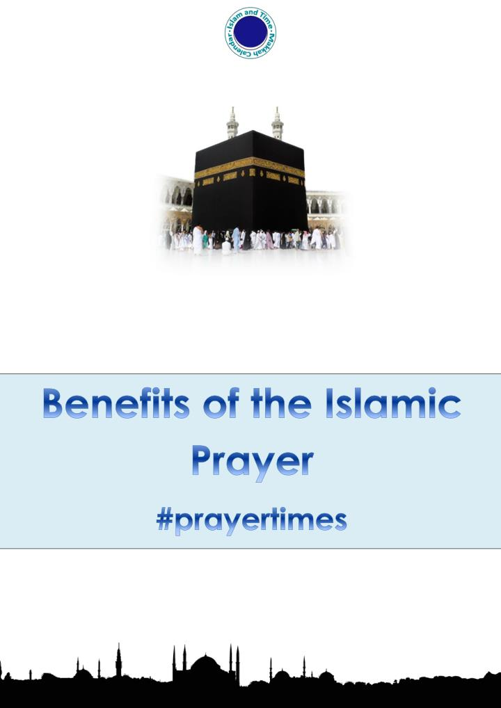 Benefits of the islamic prayer times