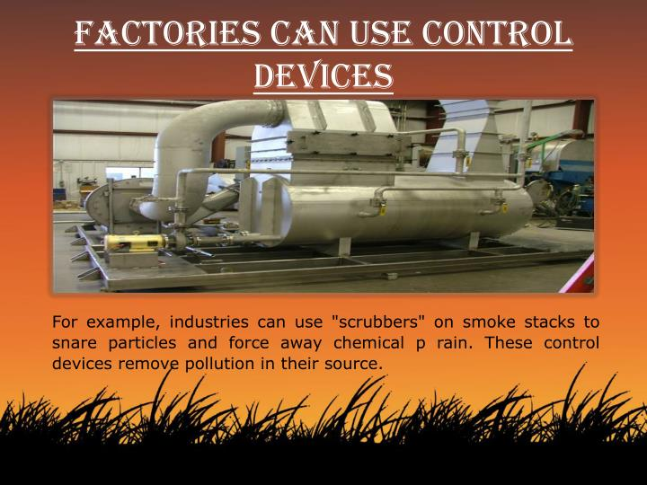 Factories can use control devices