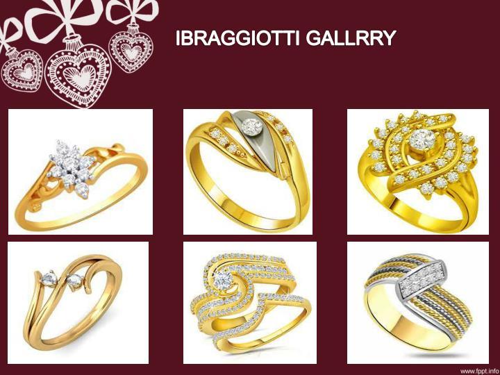 IBRAGGIOTTI GALLRRY