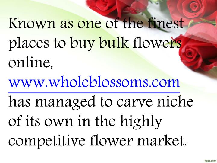 Known as one of the finest places to buy bulk flowers online,