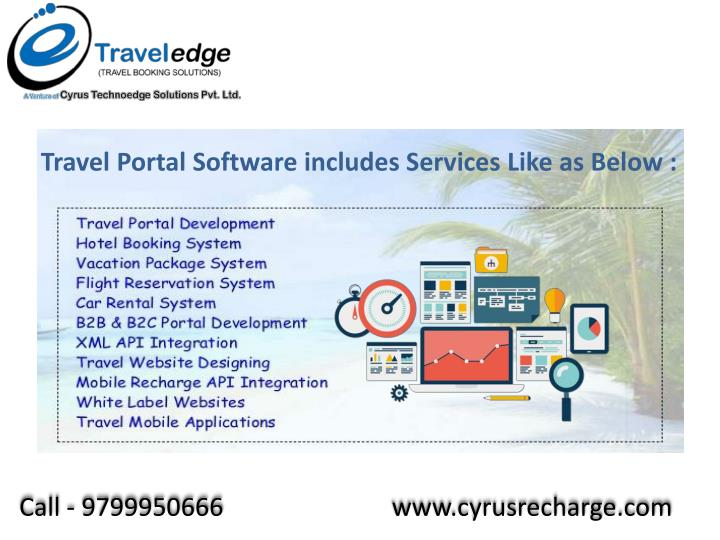 Travel Portal Software includes Services Like as Below :