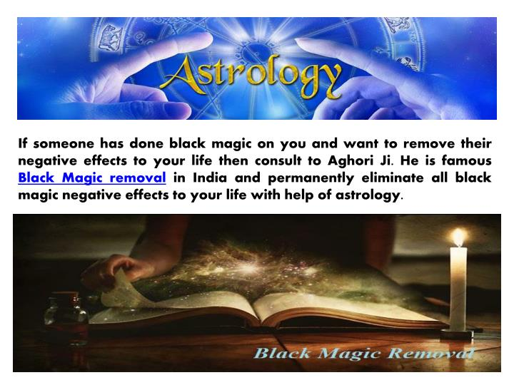 If someone has done black magic on you and want to remove their negative effects to your life then consult to Aghori Ji. He is famous