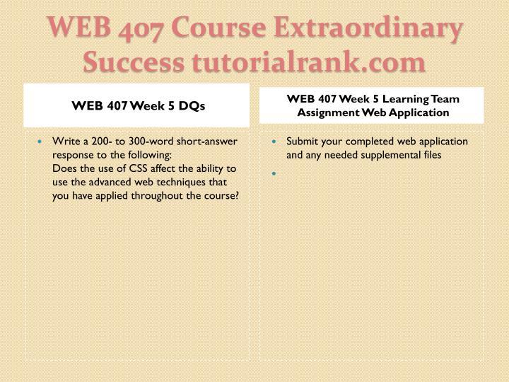 WEB 407 Week 5 DQs