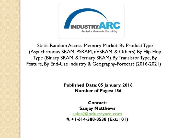 Static Random Access Memory Market: By Product Type (Asynchronous SRAM, PSRAM,
