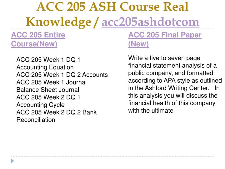 Acc 205 ash course real knowledge acc205ashdotcom1