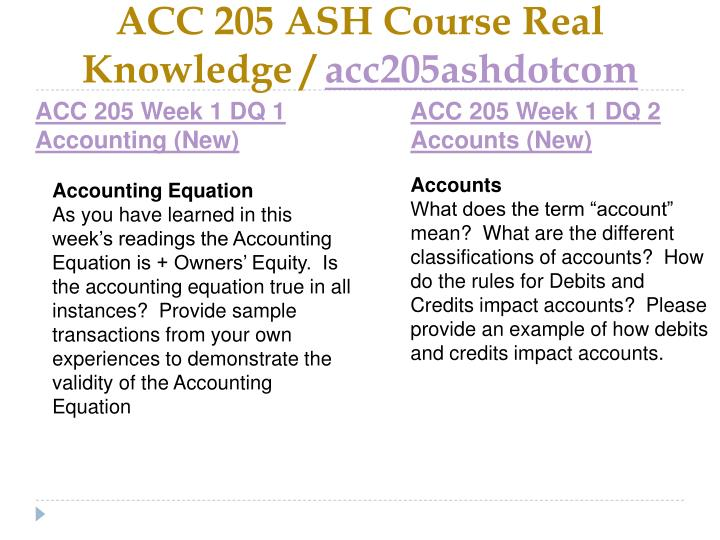 Acc 205 ash course real knowledge acc205ashdotcom2