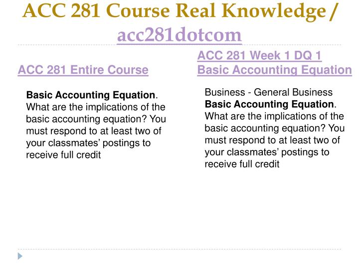 Acc 281 course real knowledge acc281dotcom1