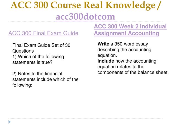 Acc 300 course real knowledge acc300dotcom2