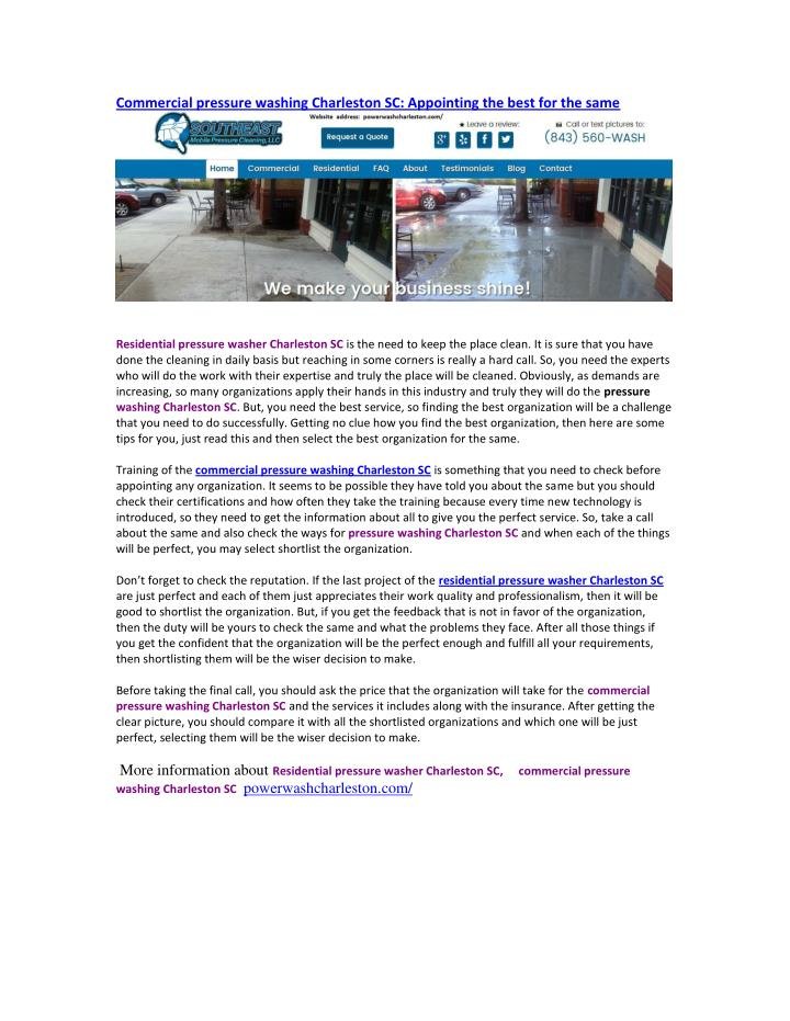Commercial pressure washing Charleston SC: Appointing the best for the same