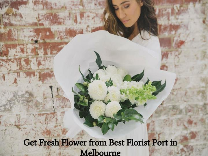Get Fresh Flower from Best Florist Port in