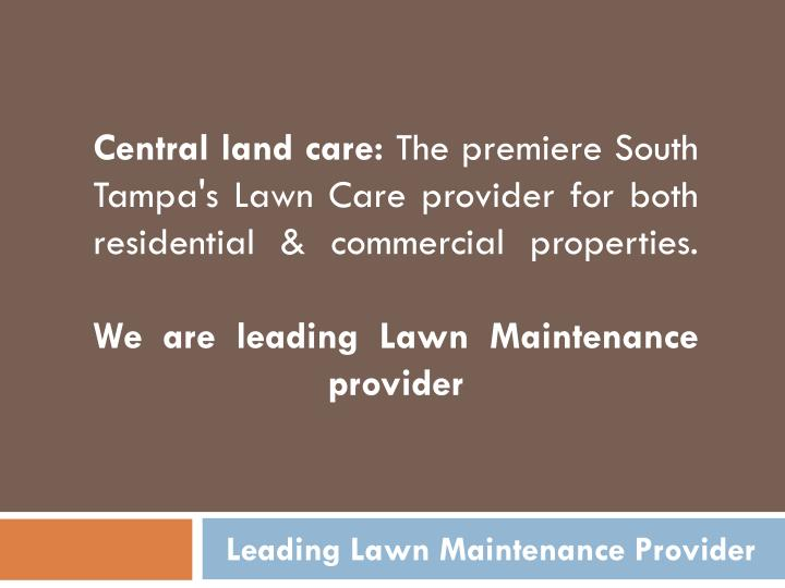 Leading lawn maintenance provider