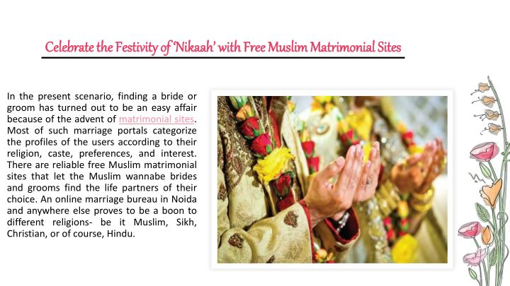 Celebrate the festivity of nikaah with free muslim matrimonial sites