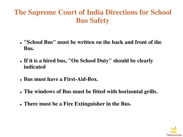The Supreme Court of India Directions for School Bus Safety