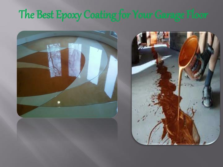 The Best Epoxy Coating for Your Garage Floor