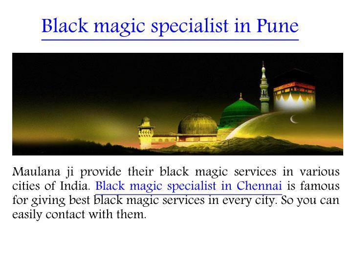 Black magic specialist in