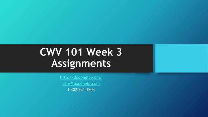 Cwv 101 week 3 assignments